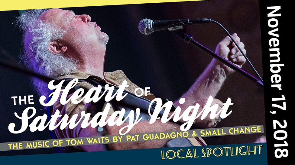 The Heart of Saturday Night: The Music of Tom Waits